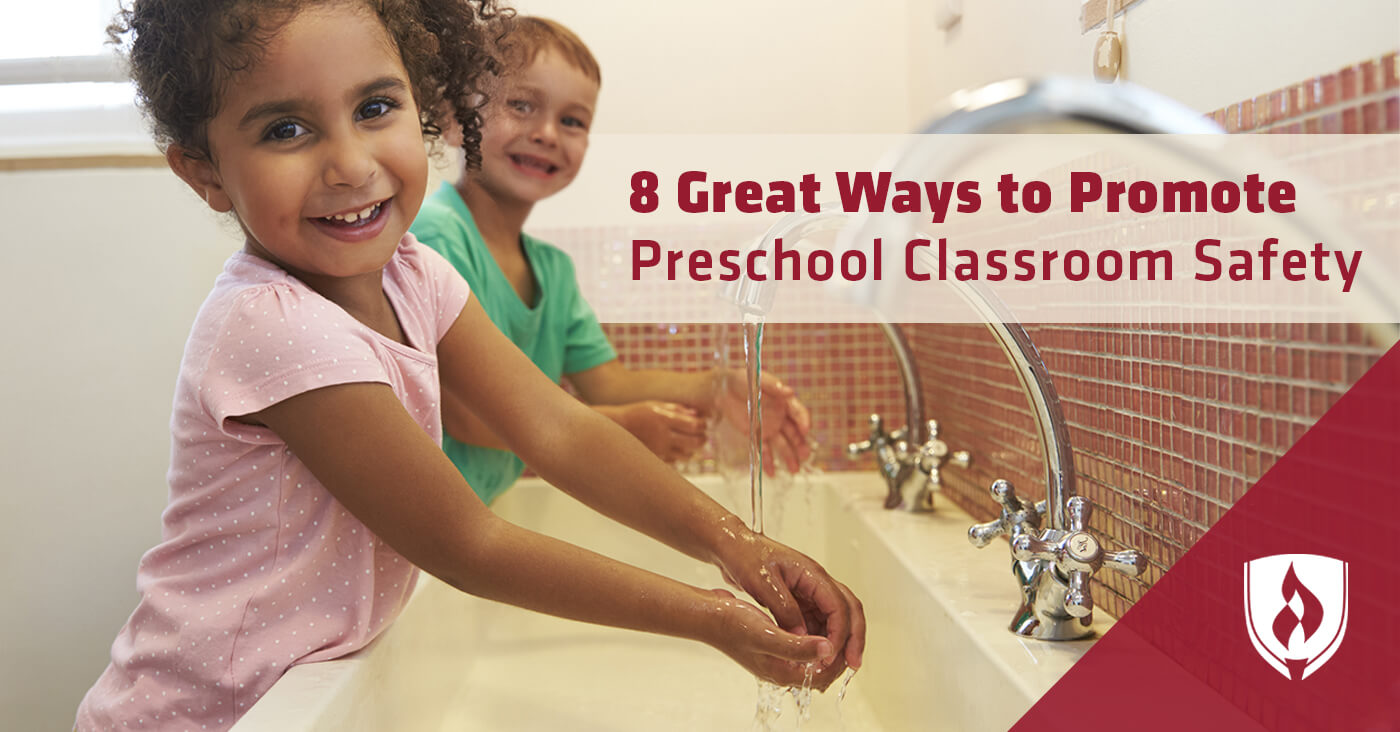 8 Great Ways To Promote Preschool Classroom Safety
