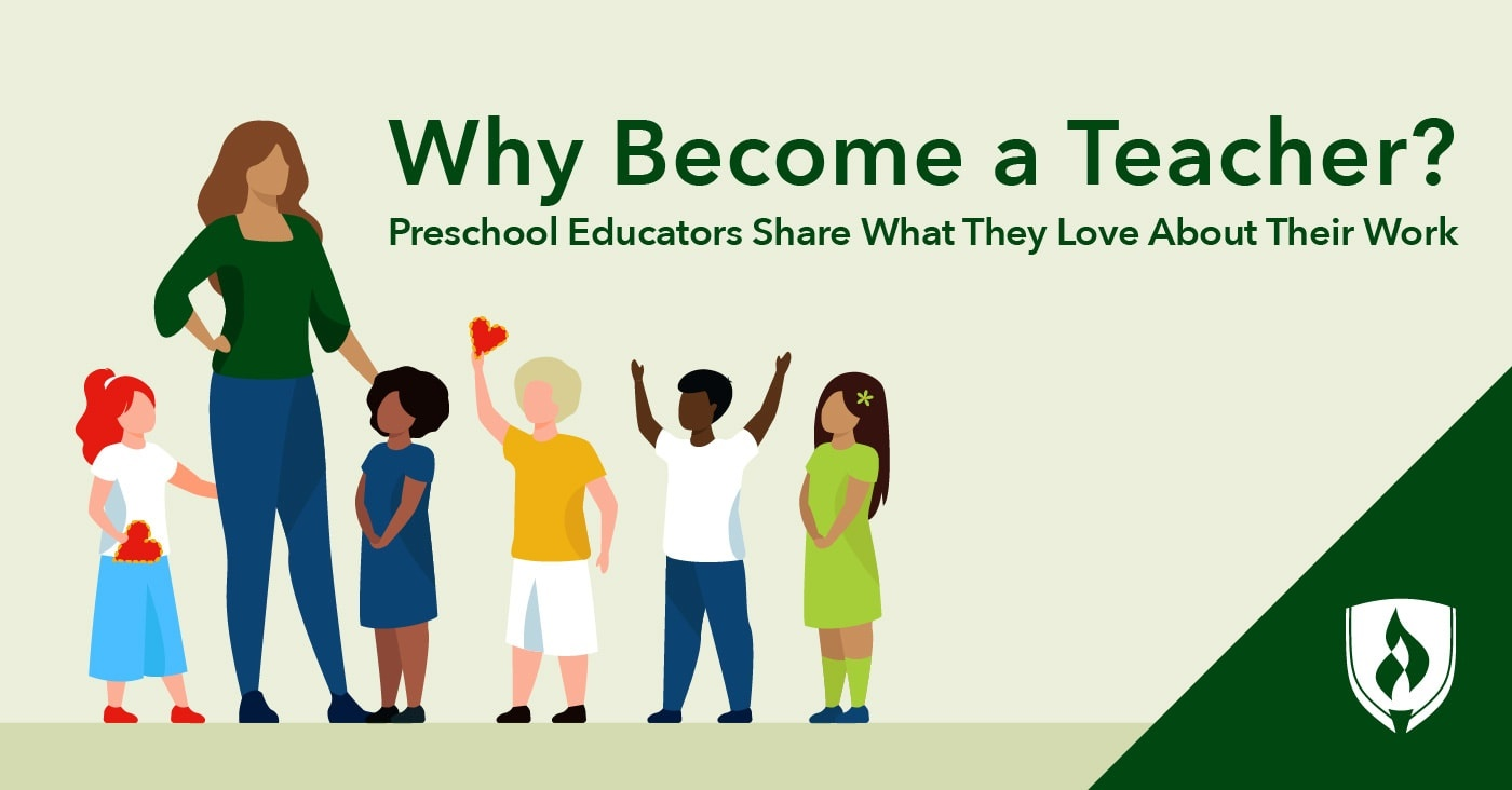 Why Become a Teacher? Educators Share What They Love About Their Work