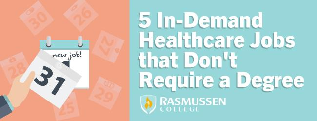 Healthcare Jobs that Dont Require a Degree