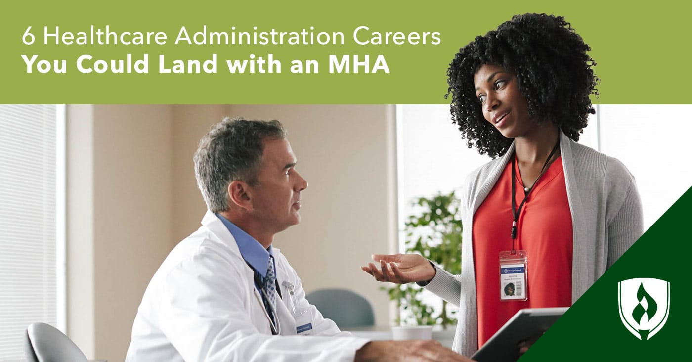 6 Healthcare Administration Careers You Could Land With An Mha