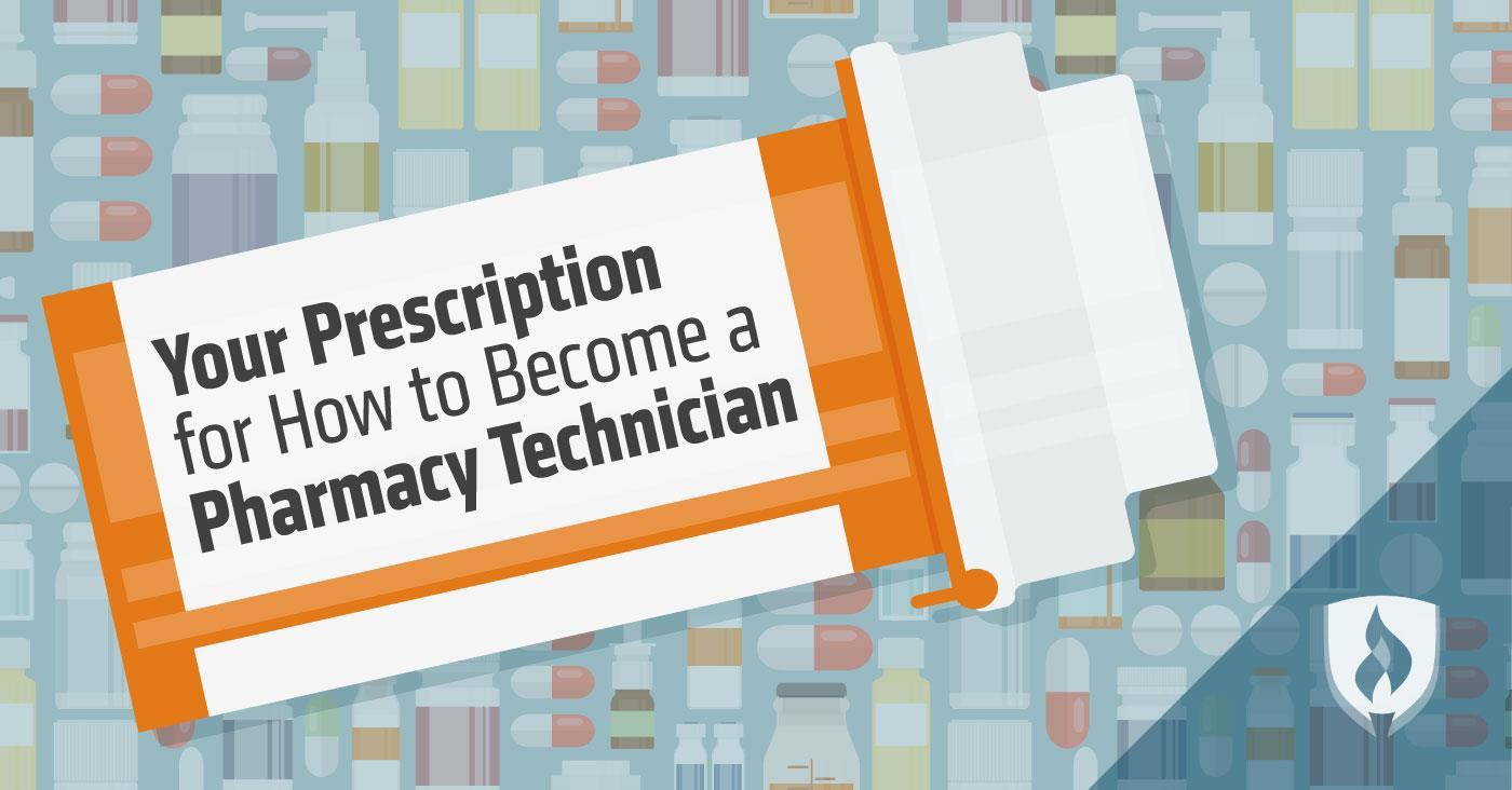 Your Prescription For How To Become A Pharmacy Technician