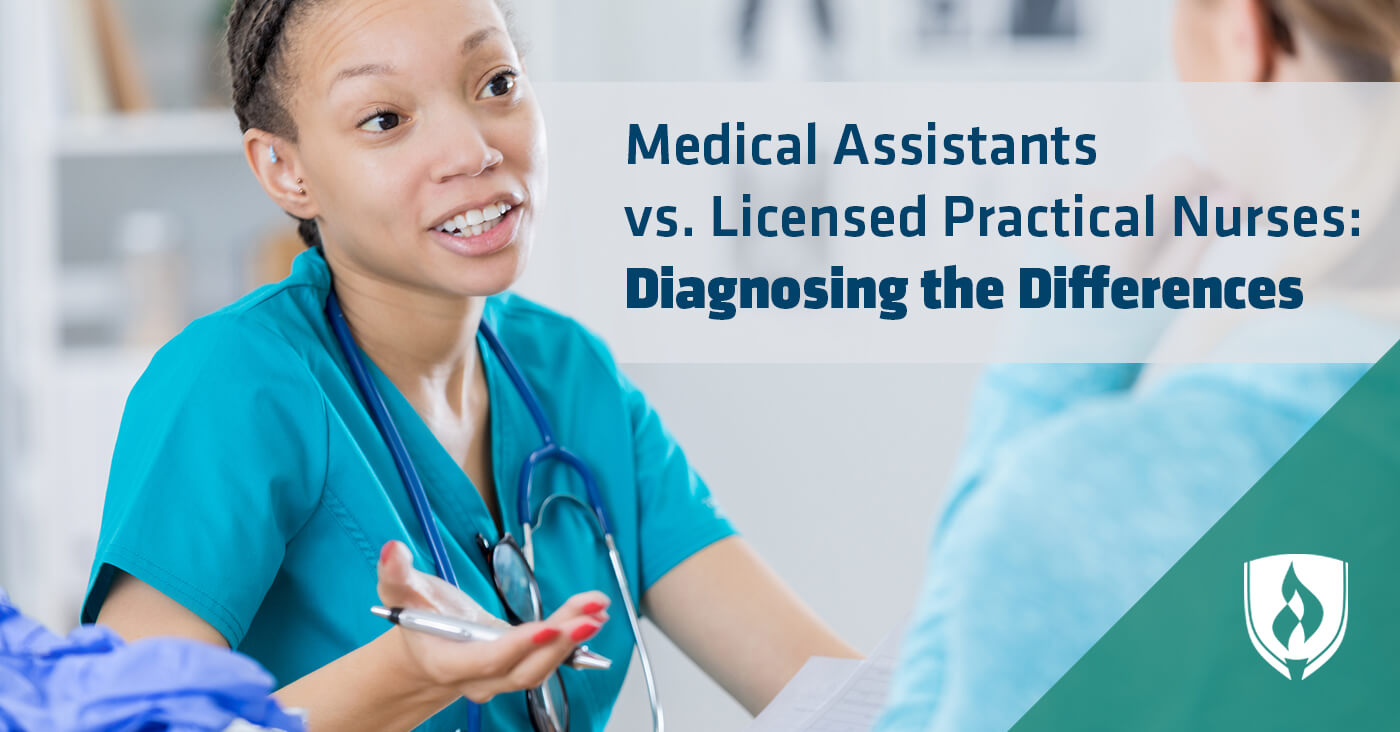 Medical Assistants vs. Licensed Practical Nurses: Diagnosing the ...