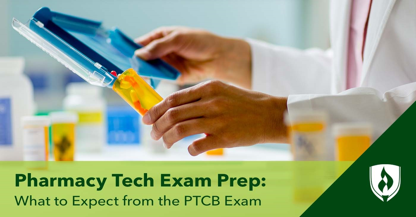 Pharmacy Tech Exam Prep Experts Explain What To Expect From The