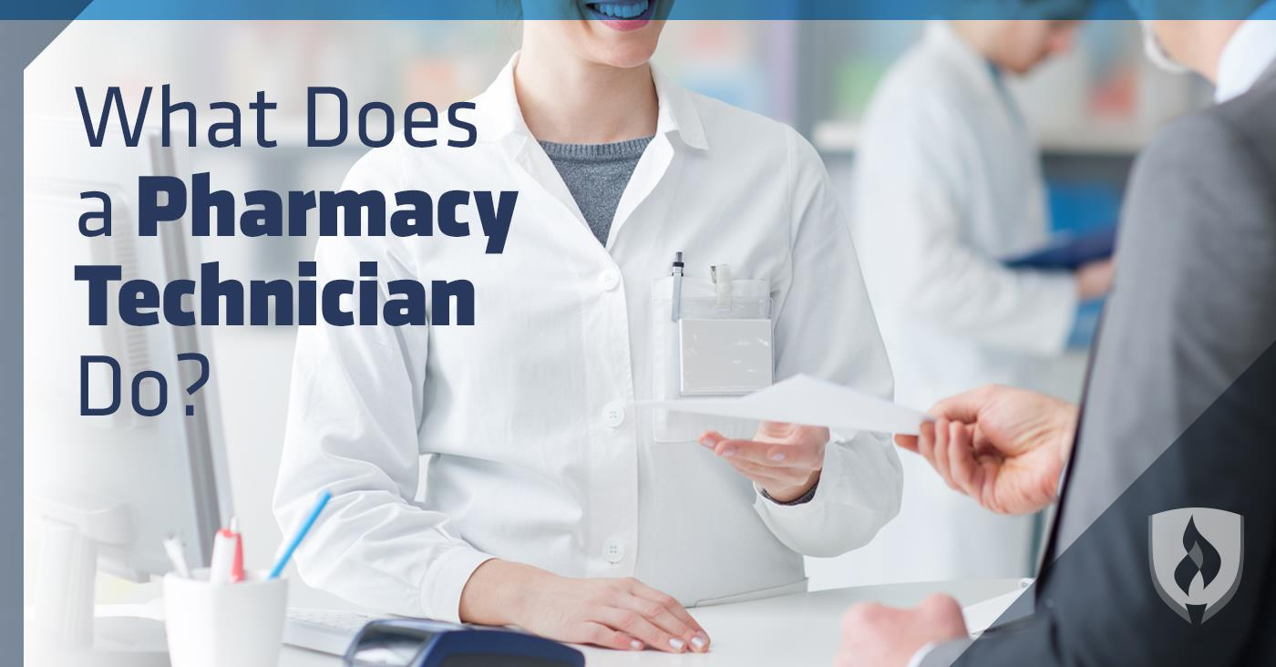 What Does a Pharmacy Technician Do What