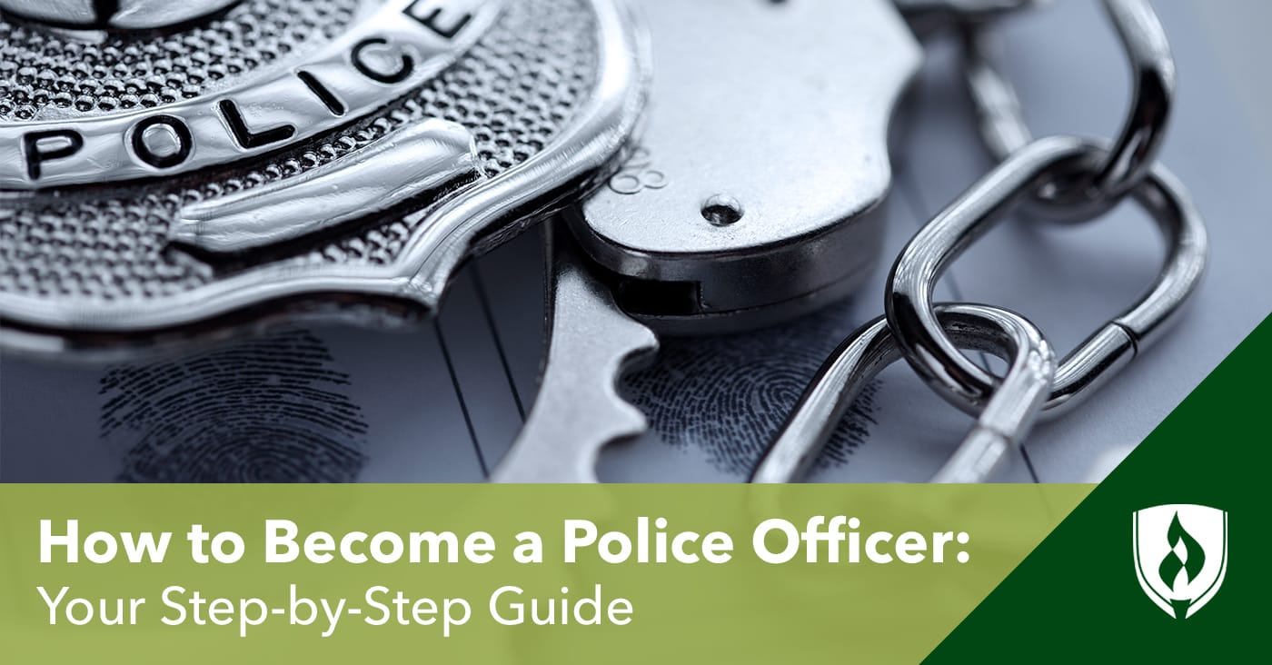 How to become a police officer a step by step guide - How to apply to become a police officer ...