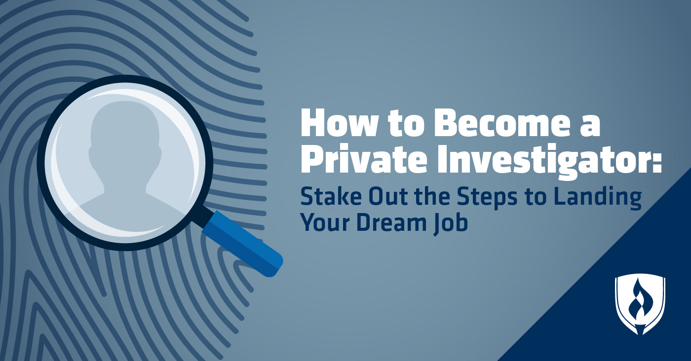 How to Become a Private Investigator: Stake Out The Steps to Landing ...