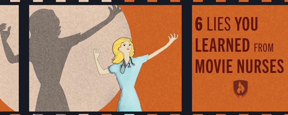 lies you learned from movie nurses