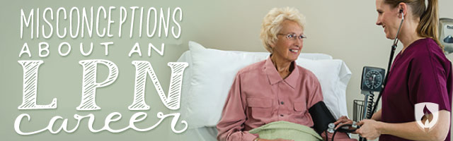 5 Common Misconceptions About an LPN Career