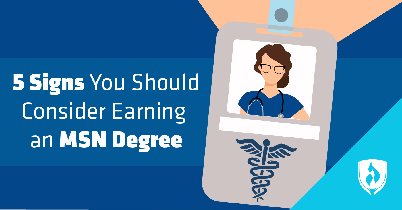 Signs you should consider earning an MSN degree