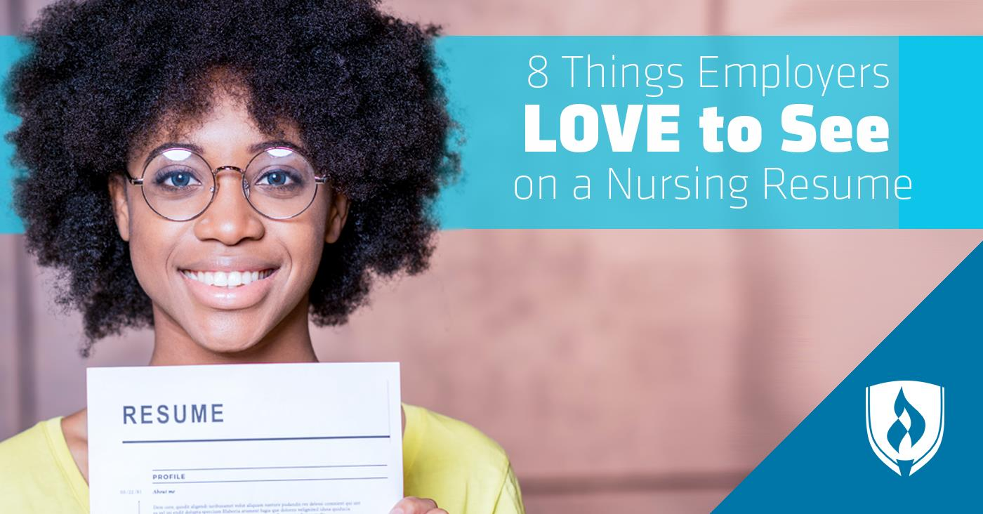 8 Things Employers Love To See On A Nursing Resume