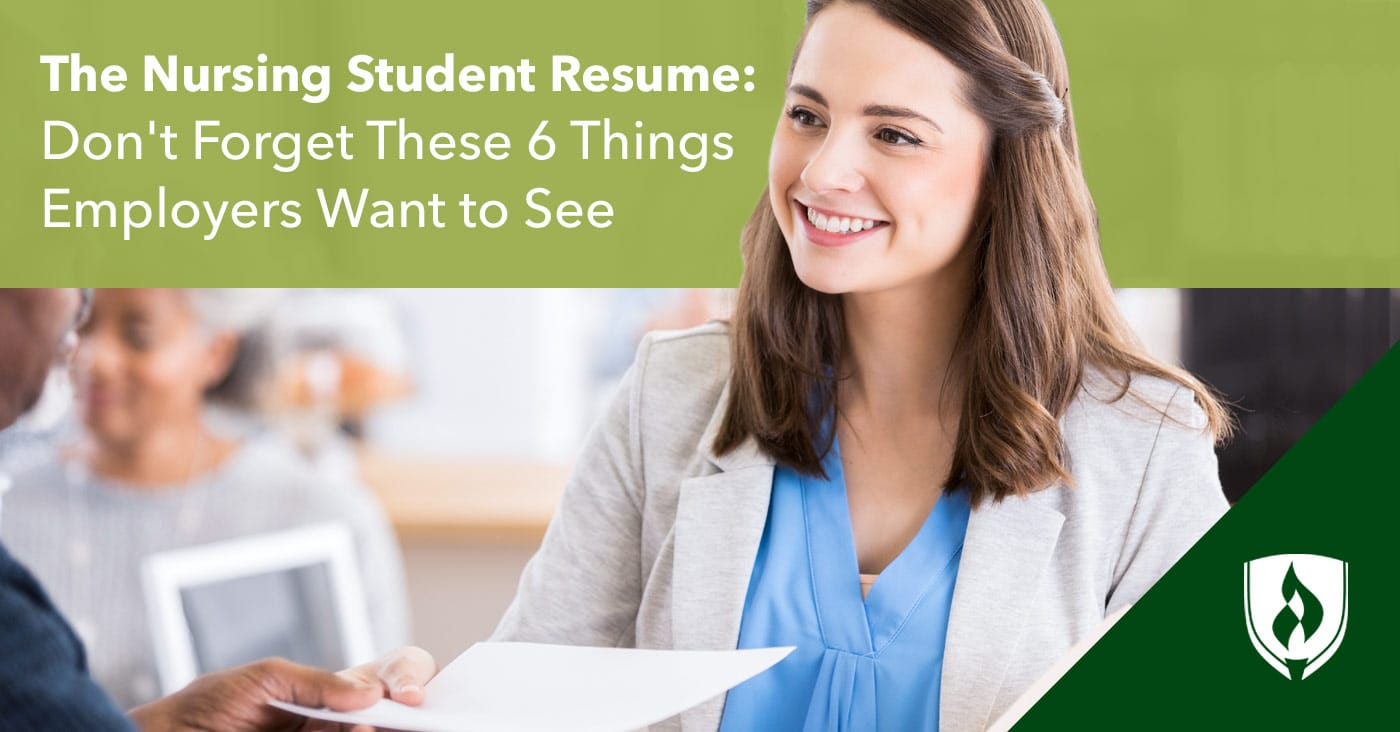 The Nursing Student Resume: Donu0027t Forget These 6 Things Employers Want To  See  Nursing School Resume