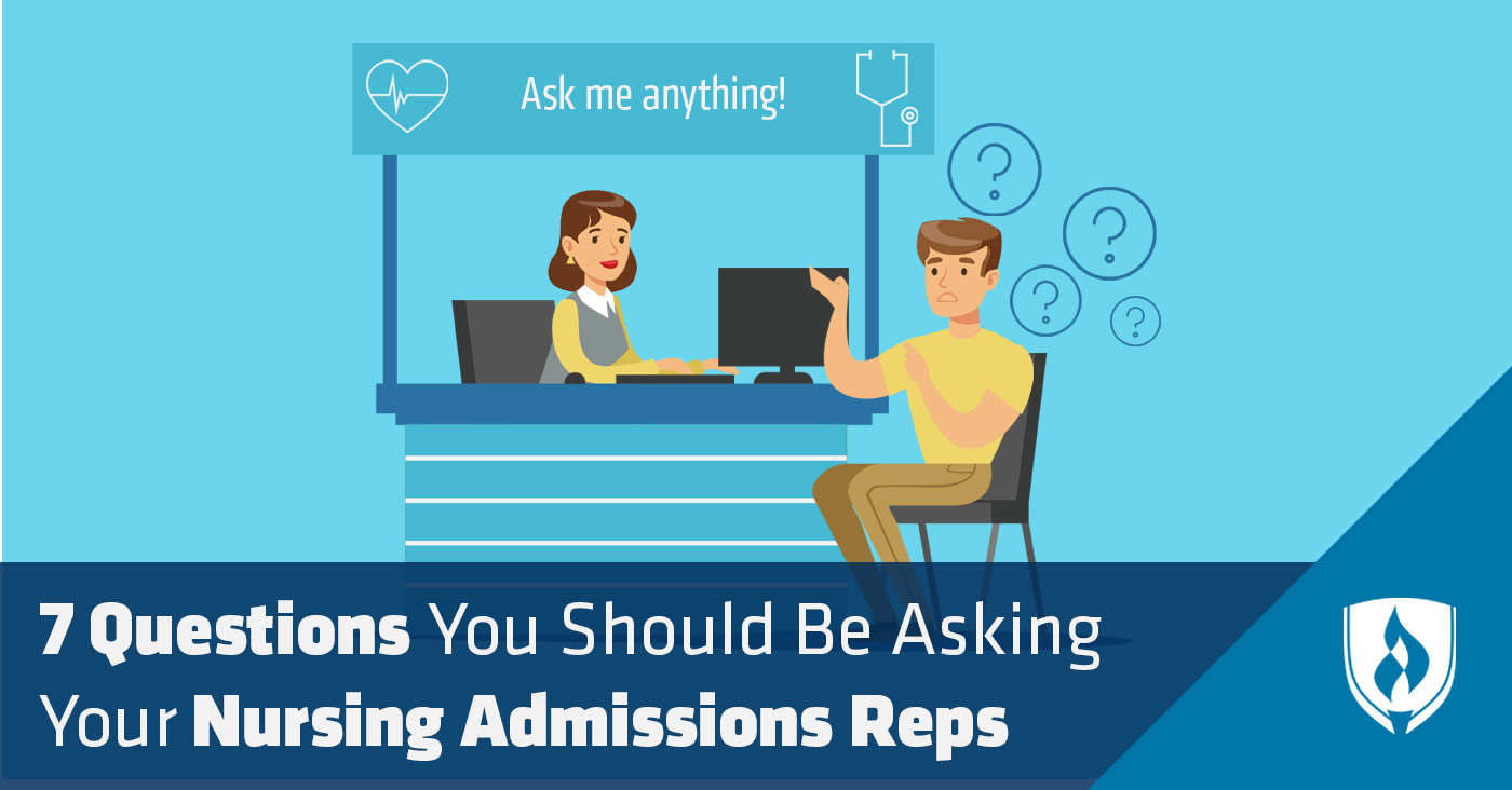 Questions to ask nursing admissions representatives