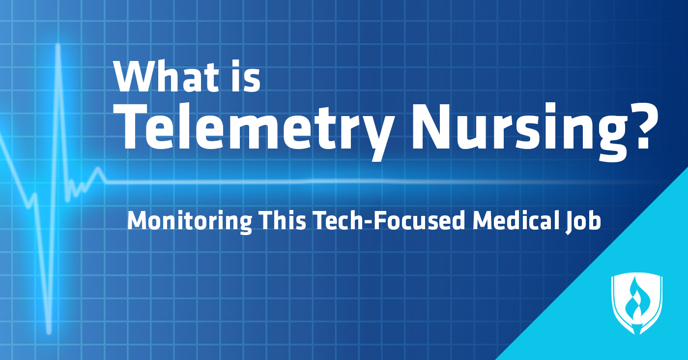What is Telemetry Nursing?