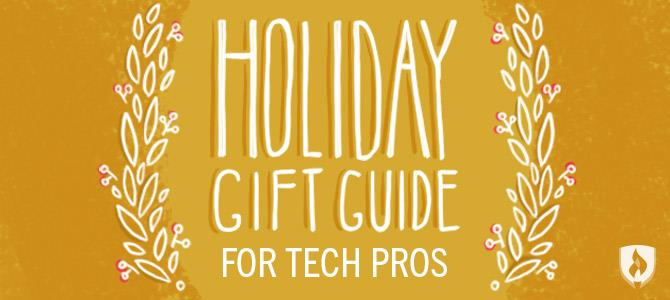 gift guide for tech pros