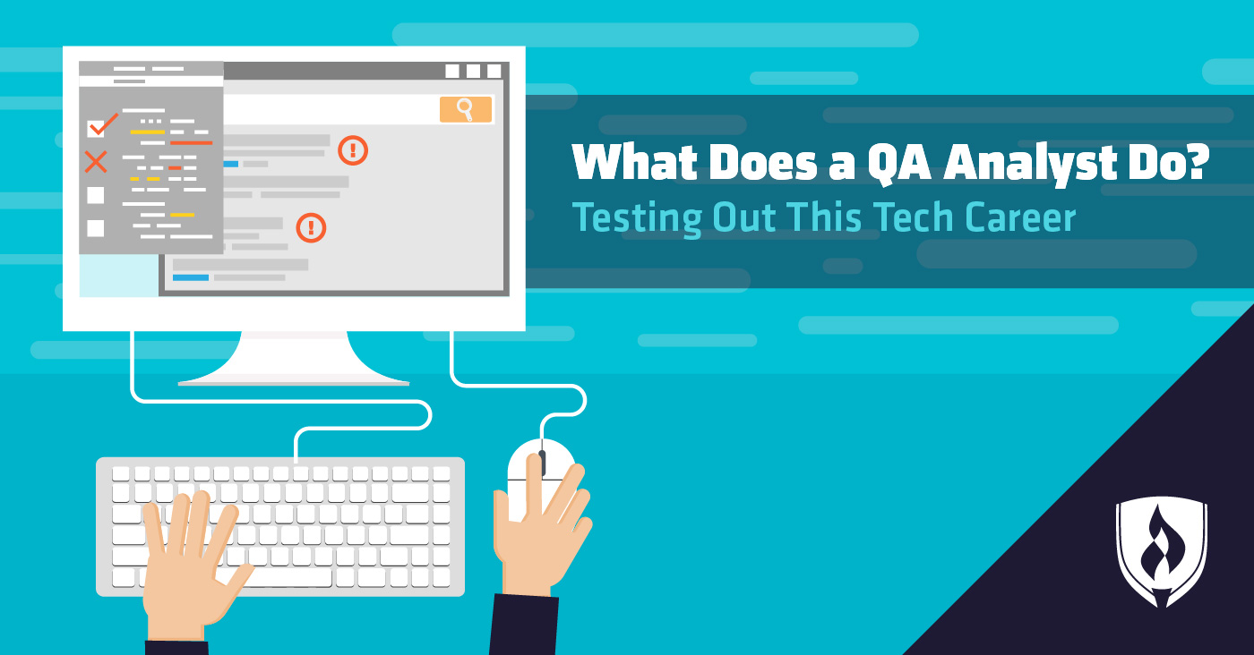 What Does A QA Analyst Do Testing Out This Tech Career