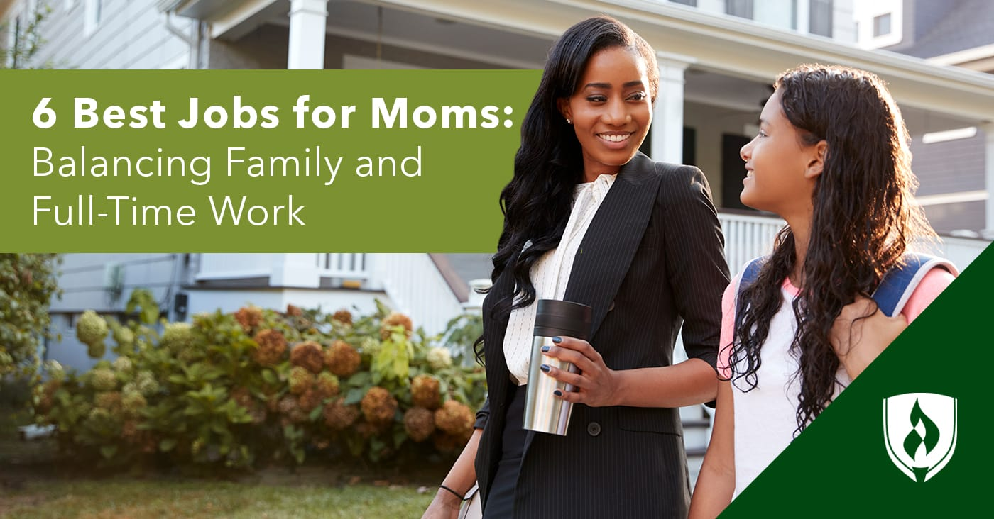 6 Best Careers for Moms